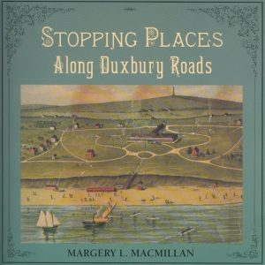 Stopping Places Along Duxbury Roads