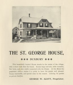 Ad with house with porch, St. George House, Duxbury.